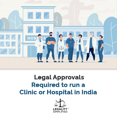 Legal Approvals for Clinic or Hospital